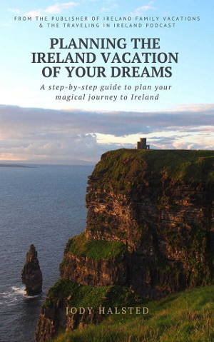 Planning The Ireland Vacation Of Your Dreams 1024Px Min